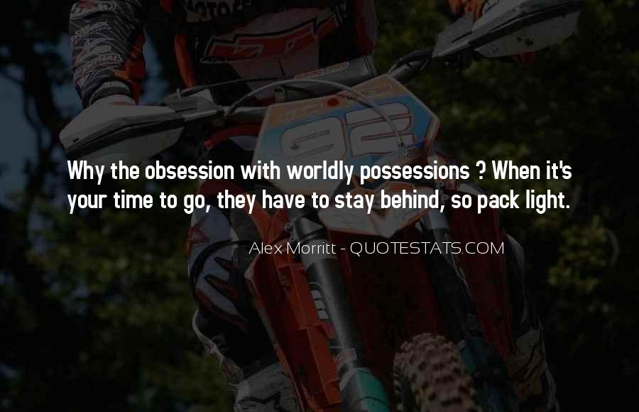 Quotes About Worldly Possessions #1394095