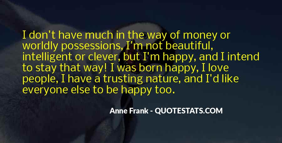 Quotes About Worldly Possessions #200376