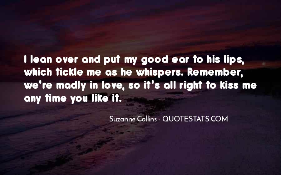 Quotes About Madly In Love #1253396