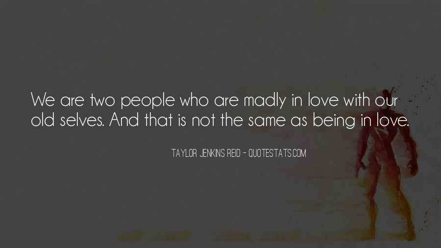 Quotes About Madly In Love #668330