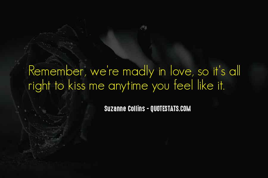 Quotes About Madly In Love #87069