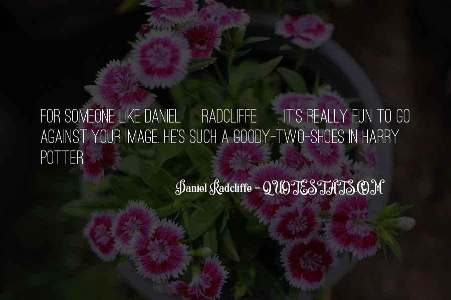 Quotes About Goody Two Shoes #1280598