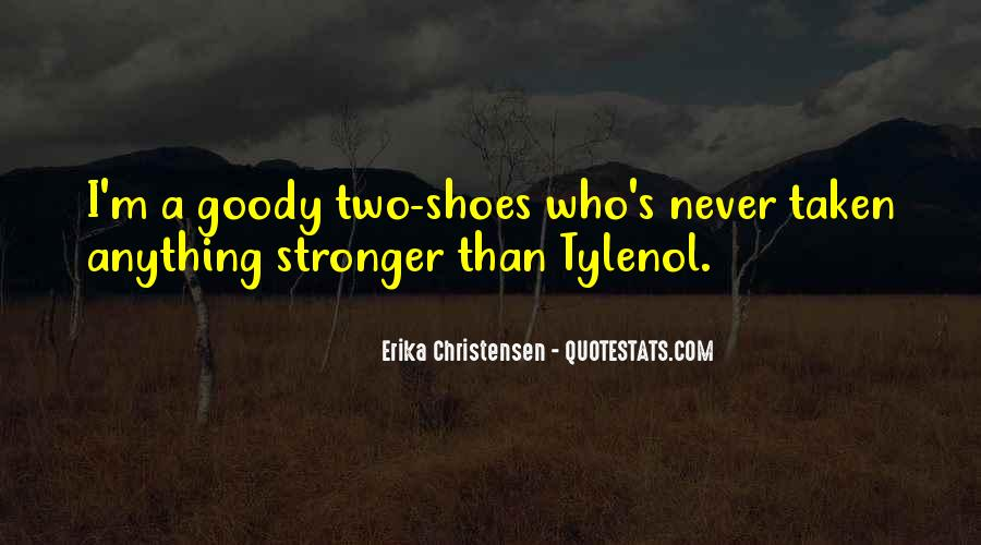Quotes About Goody Two Shoes #1564377