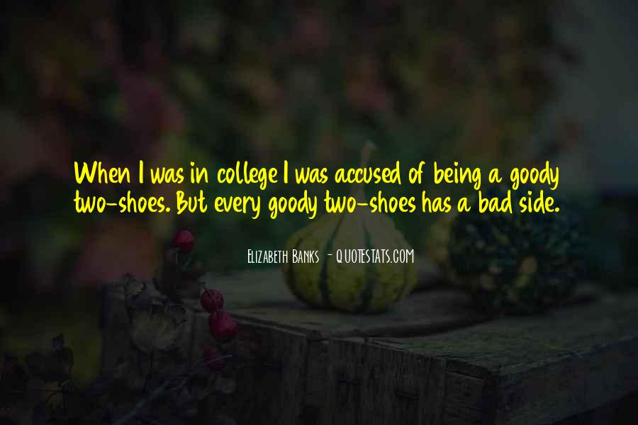 Quotes About Goody Two Shoes #392457