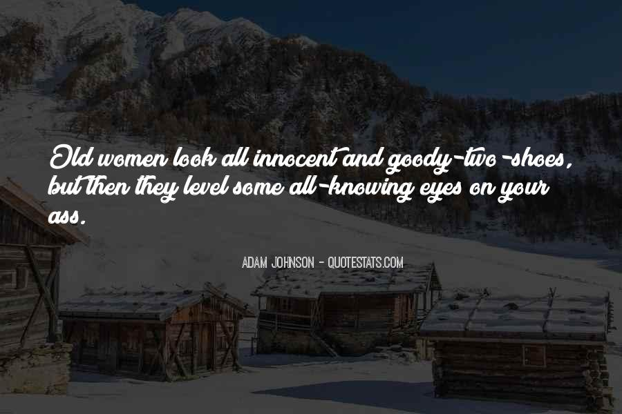 Quotes About Goody Two Shoes #455336