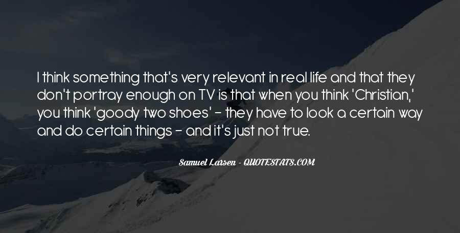 Quotes About Goody Two Shoes #787526