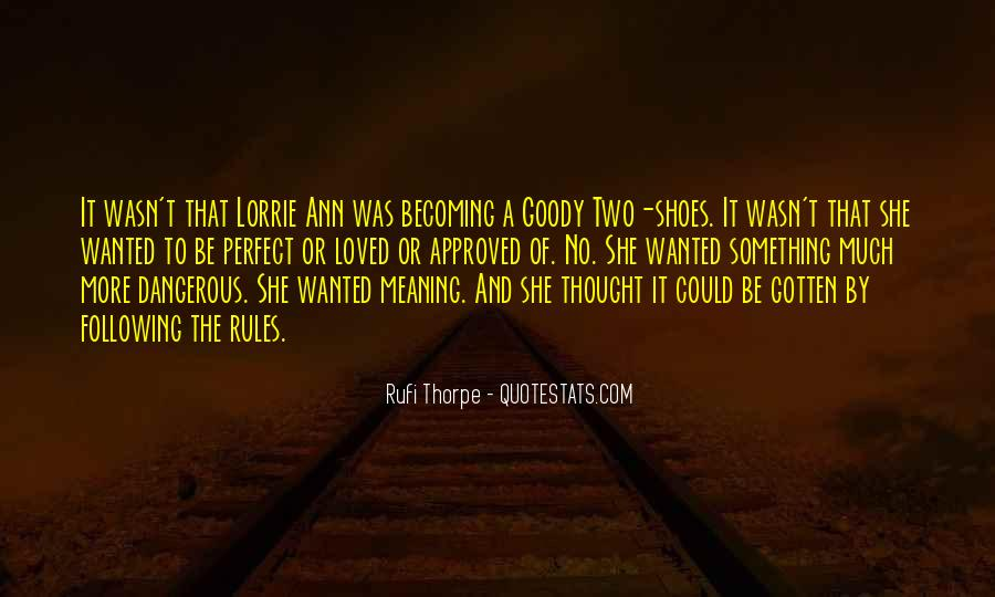 Quotes About Goody Two Shoes #923837