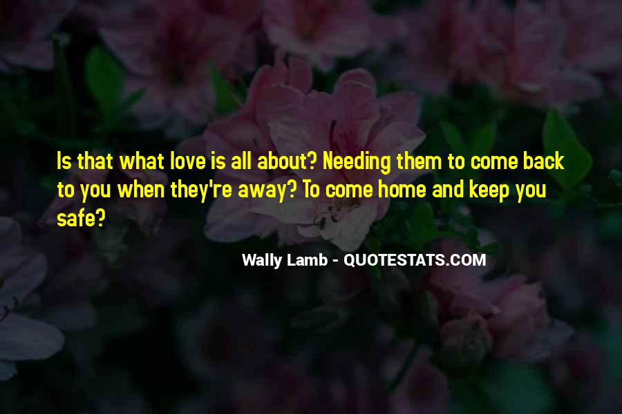Quotes About Not Needing Love #1586648