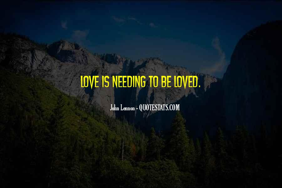 Quotes About Not Needing Love #423732