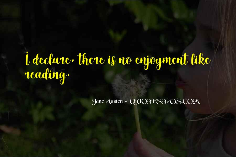 Quotes About Enjoyment Of Reading #139696