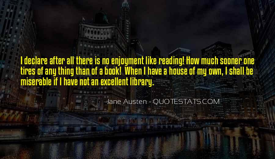 Quotes About Enjoyment Of Reading #1488702