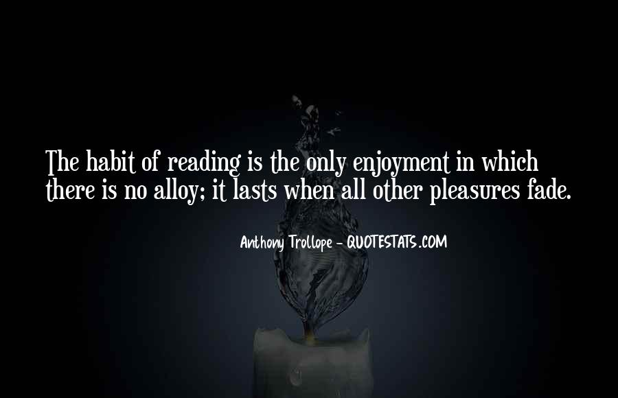 Quotes About Enjoyment Of Reading #87911