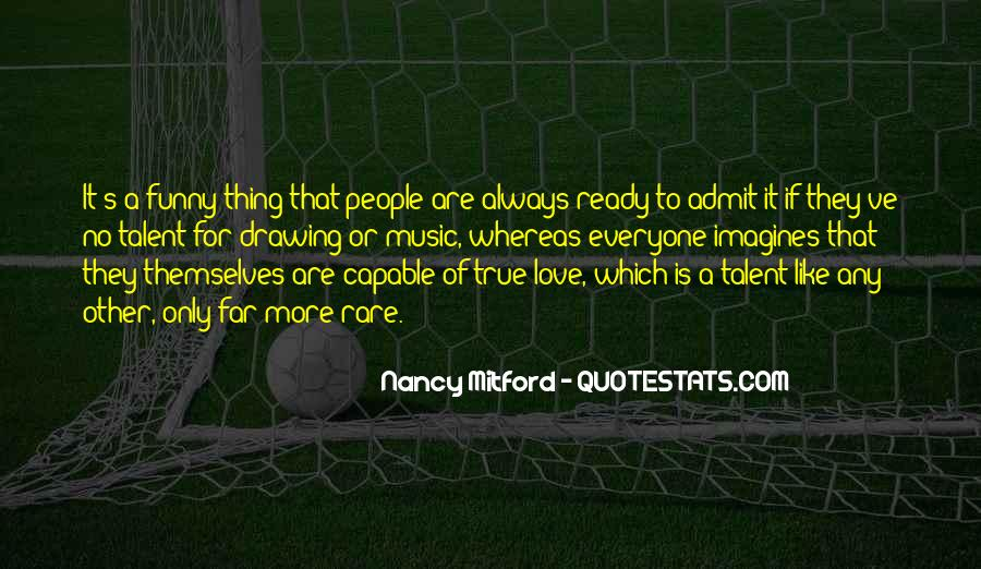 Quotes About Everyone For Themselves #1700912