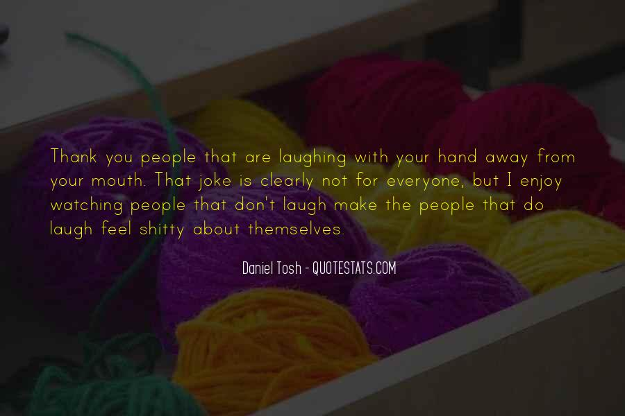 Quotes About Everyone For Themselves #1739240