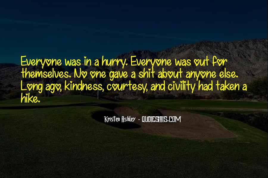 Quotes About Everyone For Themselves #352092