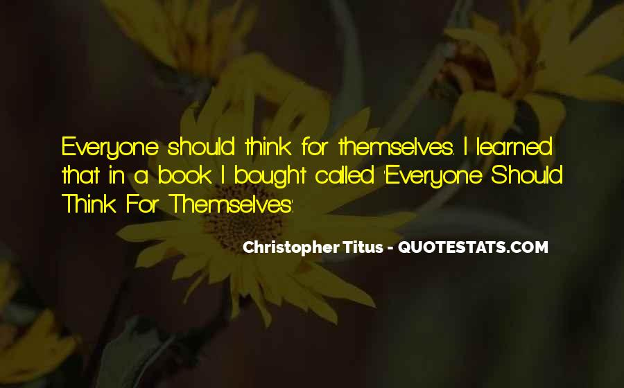 Quotes About Everyone For Themselves #922148