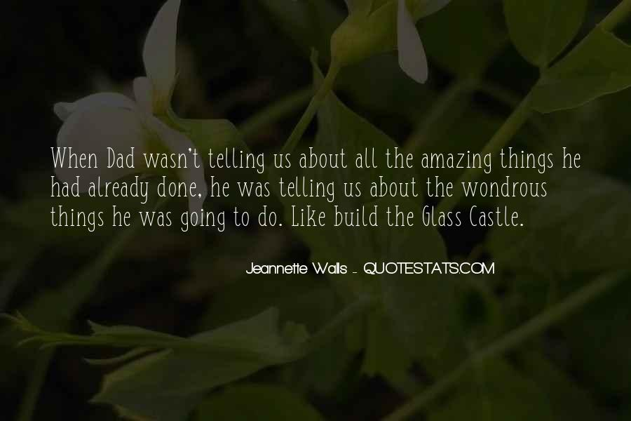 Quotes About The Glass Castle #1440898