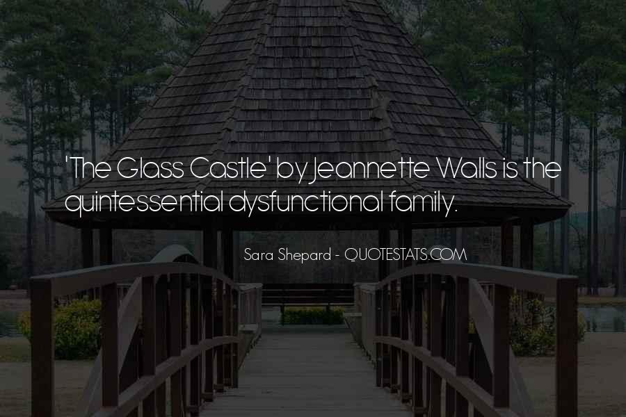 Quotes About The Glass Castle #1646054