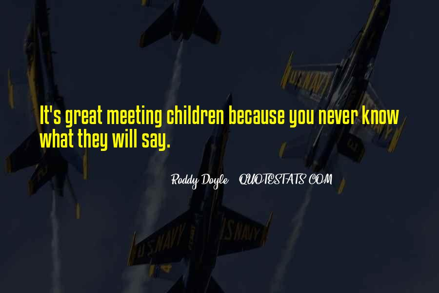 Quotes About Meeting Someone Great #155671