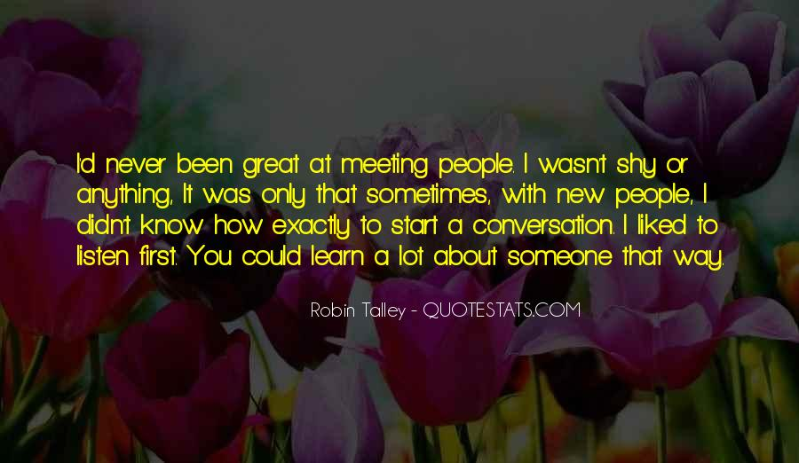 Quotes About Meeting Someone Great #1619287