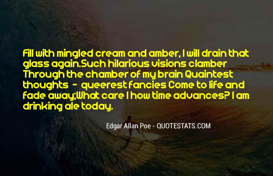 Quotes About Life Edgar Allan Poe #1498673