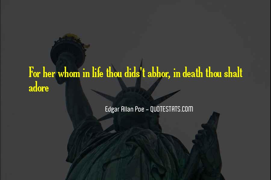 Quotes About Life Edgar Allan Poe #754009