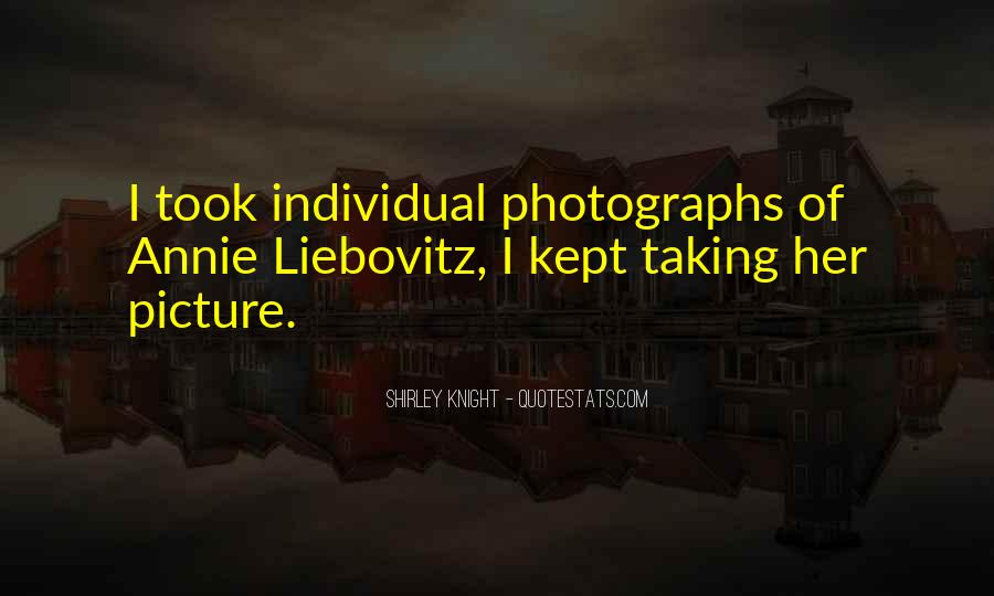 Quotes About Taking Picture Of Yourself #10881