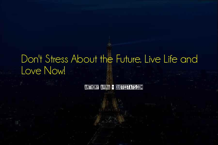 Quotes About Stress Relief #138795