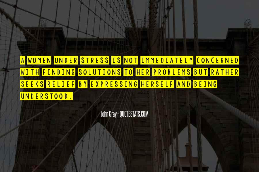Quotes About Stress Relief #1417953