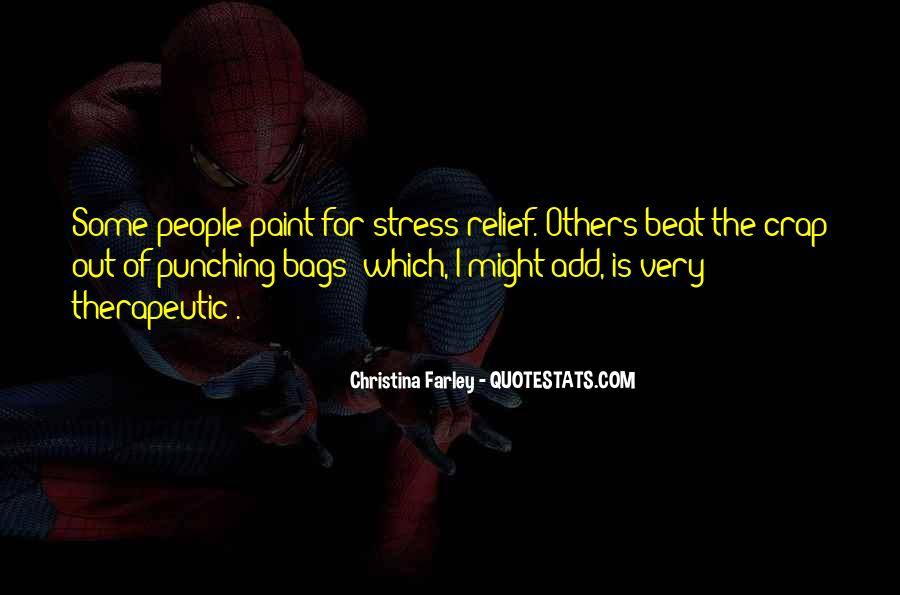 Quotes About Stress Relief #1683025