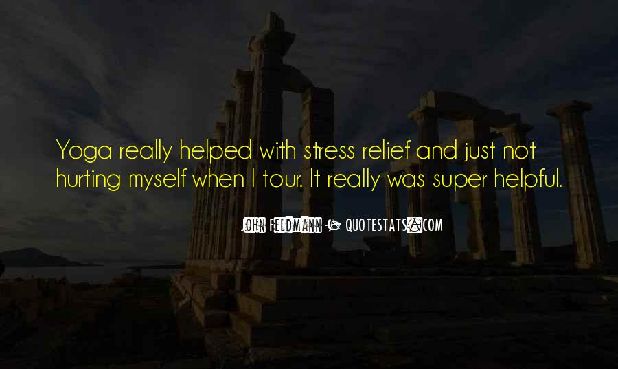 Quotes About Stress Relief #584119