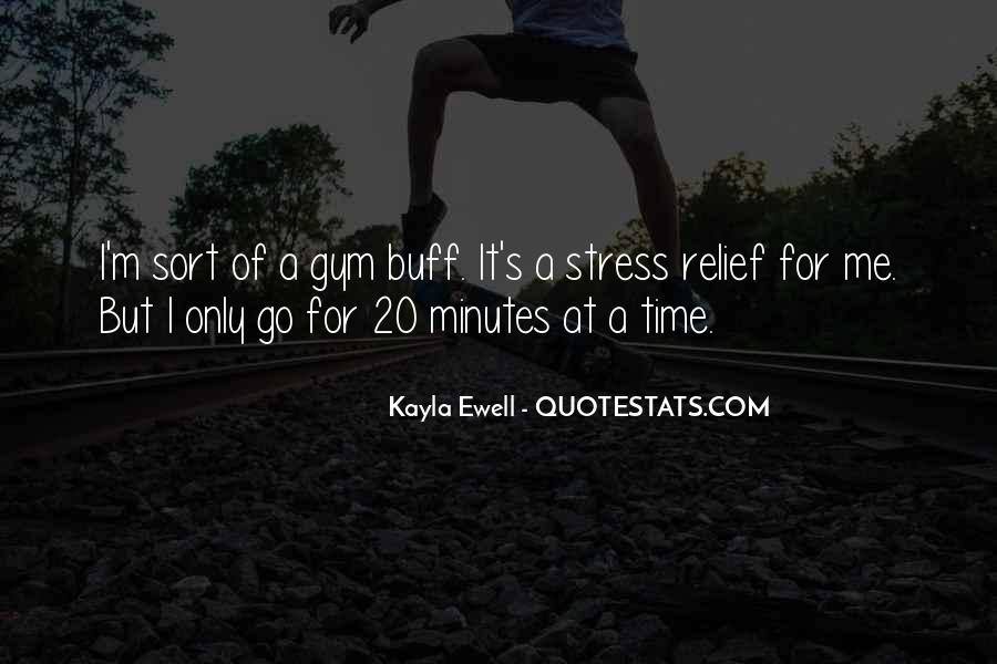 Quotes About Stress Relief #745904