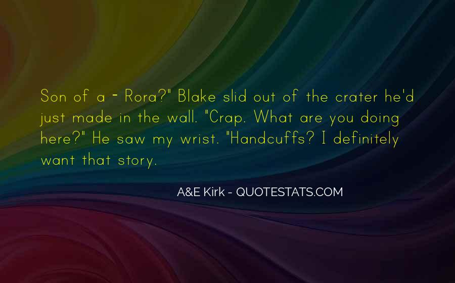 Quotes About Kirk #244913