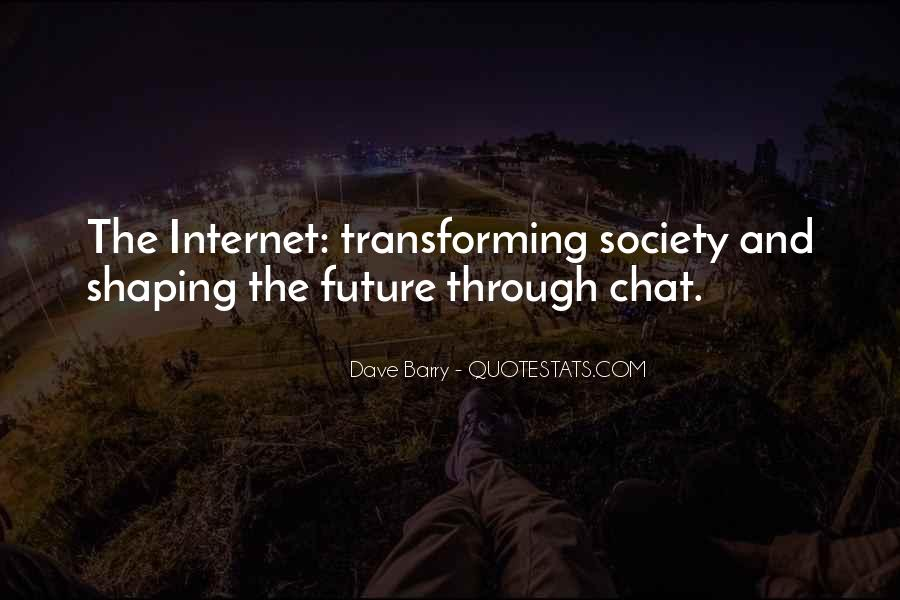 Quotes About Transforming Society #1319787