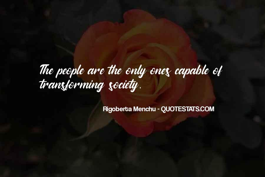 Quotes About Transforming Society #1728915