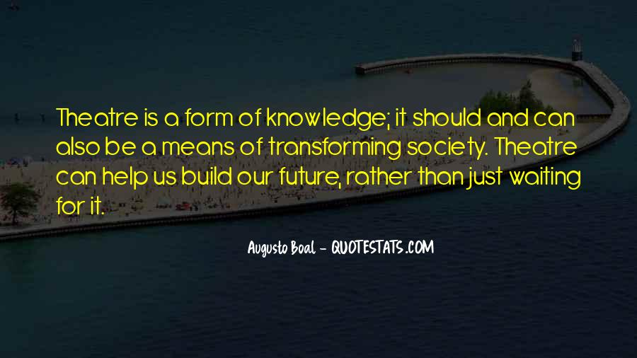 Quotes About Transforming Society #694316