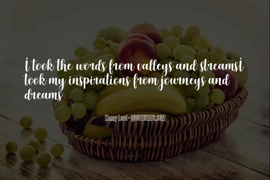 Quotes About Dreams And Journeys #1415144