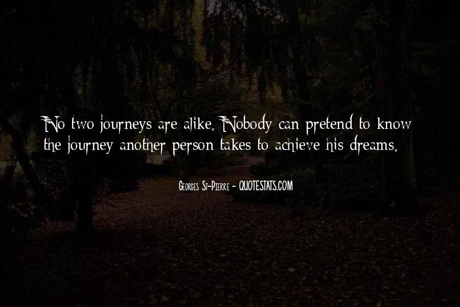Quotes About Dreams And Journeys #396020