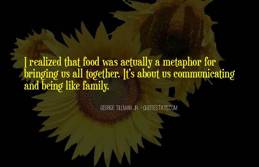Quotes About Family Not Being Together #1520695