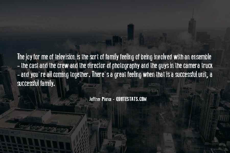 Quotes About Family Not Being Together #1525862
