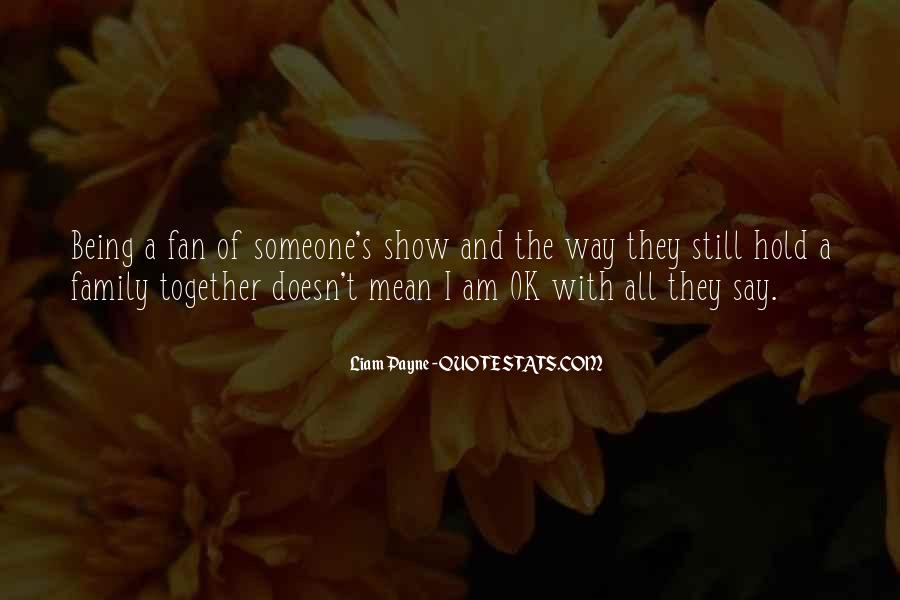 Quotes About Family Not Being Together #74420