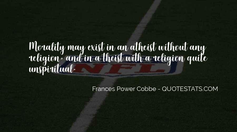 Quotes About Morality Without Religion #1233865
