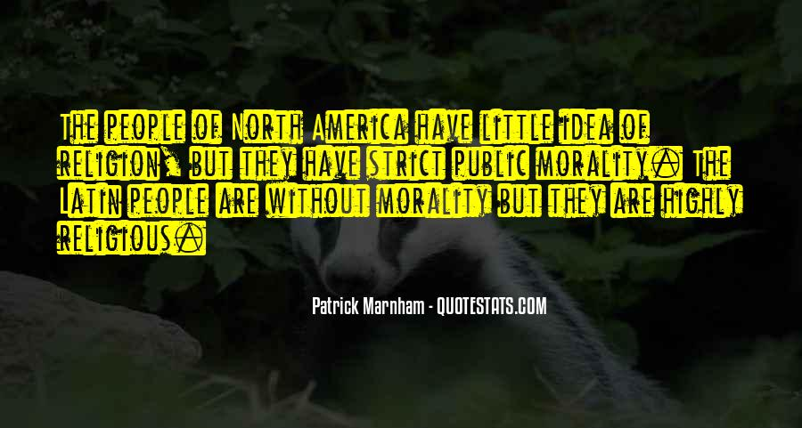 Quotes About Morality Without Religion #1303970