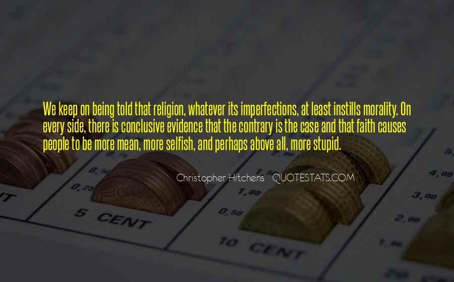 Quotes About Morality Without Religion #1368446