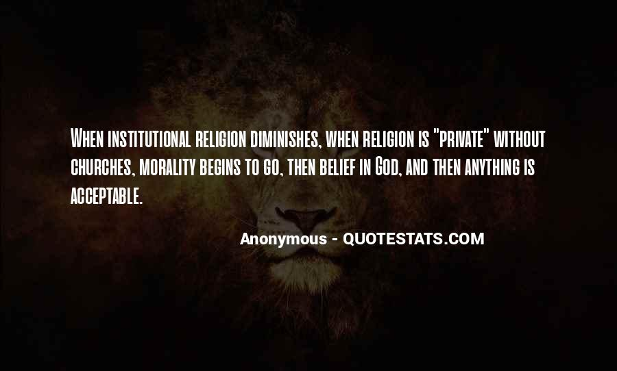 Quotes About Morality Without Religion #1568075