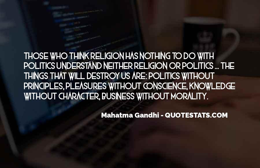 Quotes About Morality Without Religion #1673179