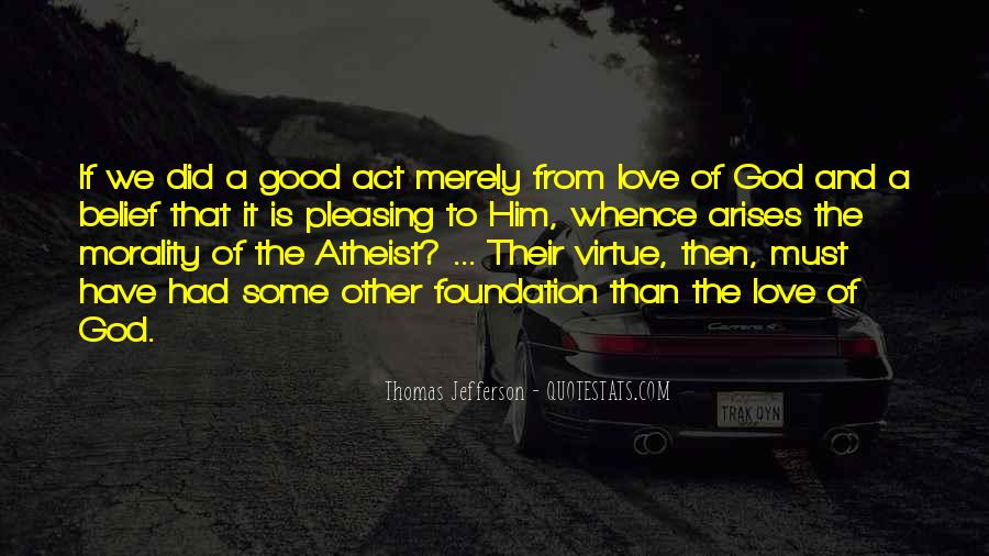 Quotes About Morality Without Religion #203142