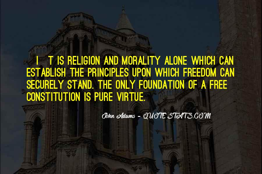 Quotes About Morality Without Religion #238566