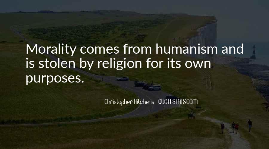 Quotes About Morality Without Religion #294819