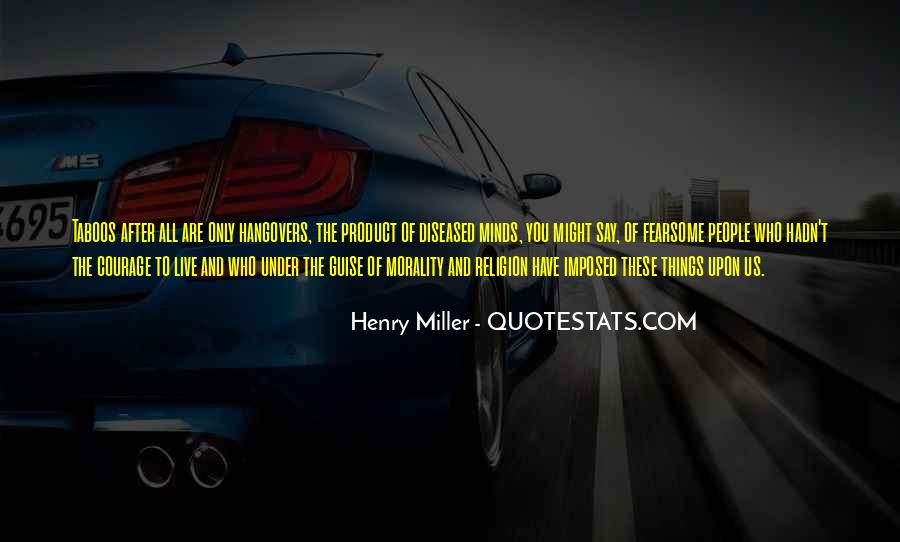 Quotes About Morality Without Religion #340606